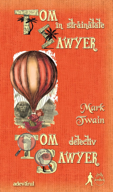 06. Tom Sawyer detectiv / Tom Sawyer in strainatate