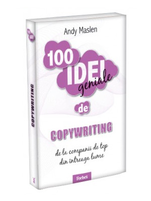 100 Idei geniale: Copywriting