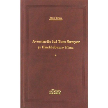 Aventurile lui Tom Sawyer si Huckleberry Finn (vol. 1 & 2)