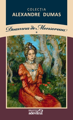 Doamna de Monsoreau, vol. I
