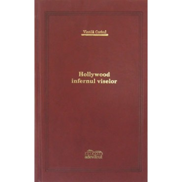 Hollywood - infernul viselor