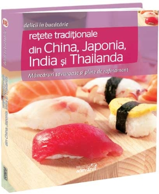 Retete traditionale din China, Japonia, India si Thailanda (nr. 18)